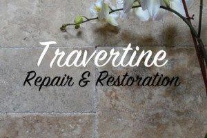 Travertine Repair and Restoration